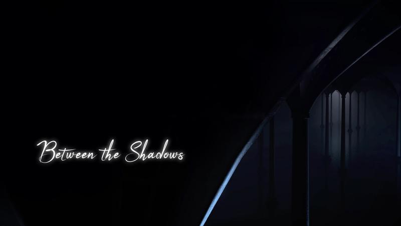 Between the Shadows video still